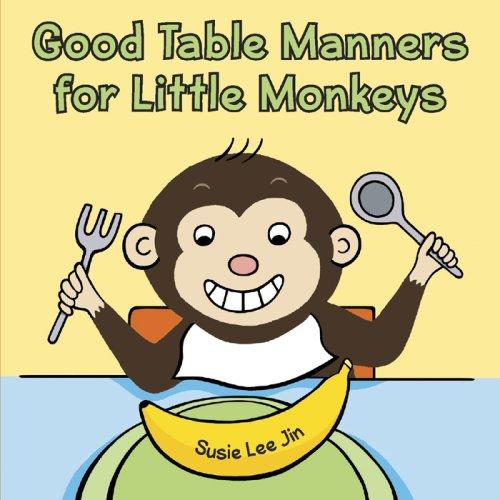 Good Table Manners for Little Monkeys