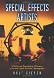 img - for Special Effects Artists: A Worldwide Biographical Dictionary of the Pre-Digital Era with a Filmography book / textbook / text book