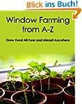 Window Farming From A-Z (English Edit...