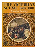 img - for The Victorian Scene: a Picture Book of the Period 1837-1901 book / textbook / text book