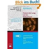 Tumoren der Lunge und des Mediastinums: Empfehlungen zur Diagnostik, Therapie und Nachsorge