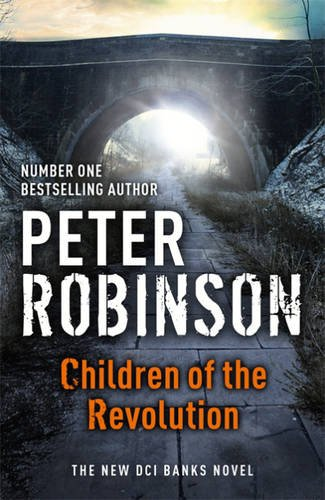 Children of the Revolution: A DCI Banks Mystery (Dci Banks 21)