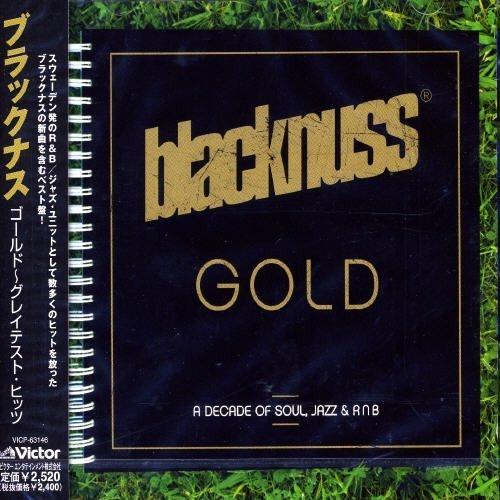 Blacknuss - Gold-A Decade Of Soul. Jazz & Rnb By Blacknuss (2005-09-22) - Zortam Music