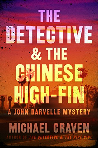 The Detective & the Chinese High-Fin: A John Darvelle Mystery cover
