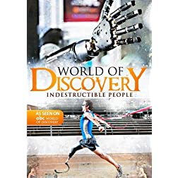 World Of Discovery - Indestructible People (Amazon.com Exclusive)