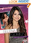 Pop Culture Bios:Selena Gomez: Pop St...