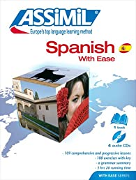 Spanish With Ease: Day by Day Method (Assimil Language Learning Programs, English Base) (Assimil Method Books)