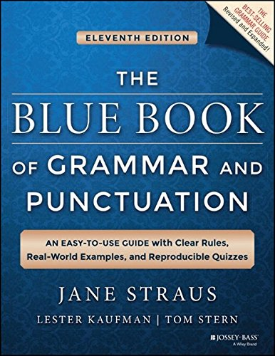 The Blue Book of Grammar and Punctuation: An Easy-to-Use Guide with Clear Rules, Real-World Examples, and Reproducible Quizzes (Diagramming Sentences Workbook compare prices)