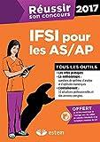Réussir son concours IFSI pour les AS-AP 2017...