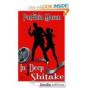 In Deep Shitake (A Humorous Romantic Suspense)