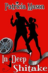 In Deep Shitake: A Humorous Romantic Suspense by Patricia Mason ebook deal