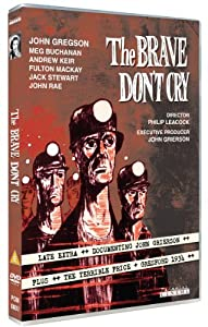 The Brave Don't Cry [DVD]