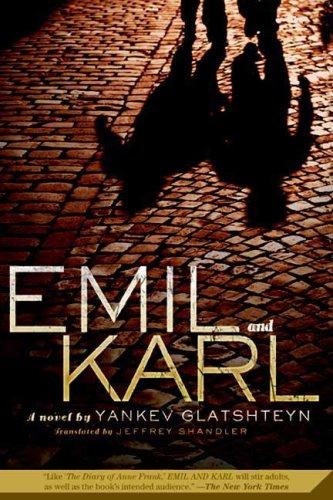 Emil and Karl by Yankev Glatshteyn