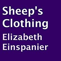 Sheep's Clothing (       UNABRIDGED) by Elizabeth Einspanier Narrated by Zach Brewster-Geisz