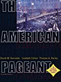 By David M. Kennedy The American Pageant: A History of the Republic, 12th Edition (12th Edition)