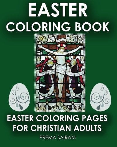 Easter Coloring Book: Easter Coloring Pages For Christian Adults