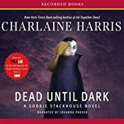Dead Until Dark: Sookie Stackhouse Southern Vampire Mystery #1 | [Charlaine Harris]