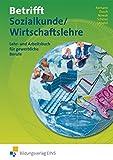 Image de Betrifft Sozialkunde / Wirtschaftslehre, Ausgabe Rheinland-Pfalz, Hessen und Schleswig-Hol
