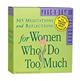 For Women Who Do Too Much Page-A-Day Calendar 2008 (0761145486) by Schaef, Anne Wilson