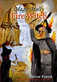 Magic Molly; The Fire Witch