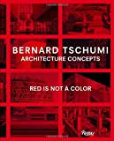 img - for Architecture Concepts: Red is Not a Color book / textbook / text book