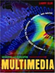 Designing and Developing Multimedia:...