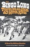 The Bingo Long Traveling All-Stars and Motor Kings: A Novel