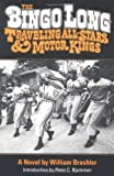 The Bingo Long Traveling All-Stars and Motor Kings: A NOVEL