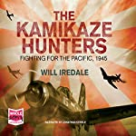 The Kamikaze Hunters | Will Iredale