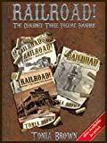 Railroad! The Omnibus Collection (a steampunk western)