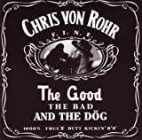 Chris von Rohr The Good, the Bad and the Dög