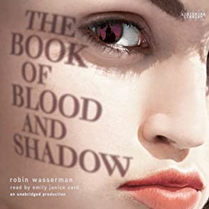 The Book of Blood and Shadow | [Robin Wasserman]