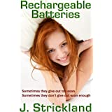 Rechargeable Batteriesby J. Strickland