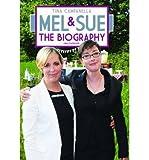 Tina Campanella [(Mel and Sue: The Biography)] [ By (author) Tina Campanella ] [January, 2015]