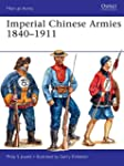 Imperial Chinese Armies 1840-1911 (Me...