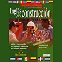 Ingles Para Construccion (Texto Completo) [English for Construction] Audiobook by Stacey Kammerman Narrated by Stacey Kammerman