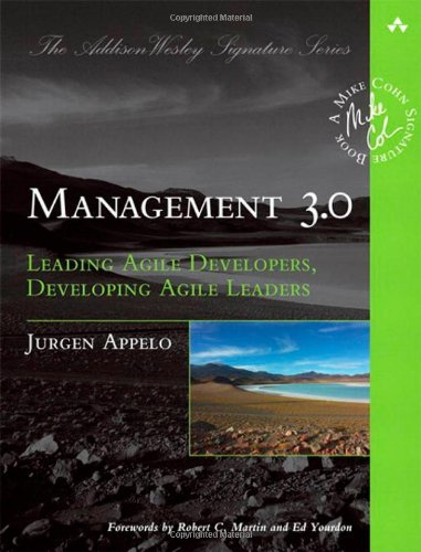 Download textbooks to nook color Management 3.0: Leading Agile Developers, Developing Agile Leaders (Addison-Wesley Signature Series (Cohn)) 9780321712479  (English Edition)