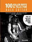 100 Killer Riffs and Fills for Rock G...