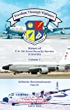 img - for Freedom Through Vigilance Volume V: History of US Air Force Security Service Airborne Reconnaissance, Part II book / textbook / text book