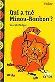 echange, troc Joseph Perigot - Qui a tué Minou-Bonbon ?