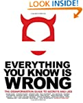 Everything You Know Is Wrong: The Dis...