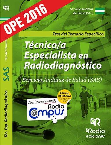 Técnico/a Especialista en Radiodiagnóstico del SAS. Test del Temario Específico (OPOSICIONES)