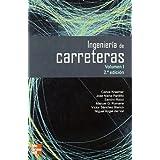 Ingeniería de carreteras, Vol. I. 2ª edc.