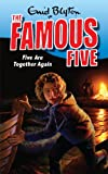 Famous Five: 21: Five Are Together Again