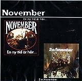 November - En ny tid �r h�r... / 2 : a November (2on1)