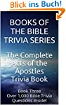 The Complete Acts of the Apostles Tri...