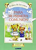 img - for Para Mi Primera Comunion (Spanish Edition) book / textbook / text book