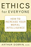 img - for Ethics for Everyone: How to Increase Your Moral Intelligence book / textbook / text book