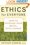 Ethics for Everyone: How to Increase...
