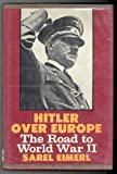img - for Hitler over Europe: The Road to World War II book / textbook / text book